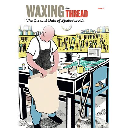 Waxing the Thread #6